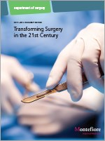 Transforming Surgery in the 21st Century - Montefiore Department of Surgery
