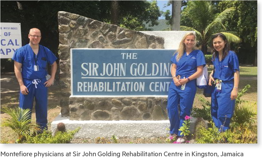 Montefiore physicians at Sir John Golding Rehabilitation Centre in Kingston, Jamaica