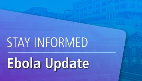 Stay Informed: Ebola Update